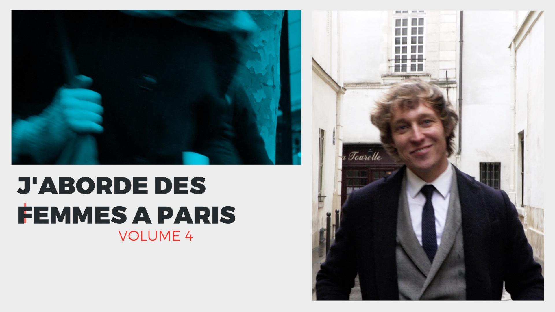 Aborder une femme à Paris (volume 4)